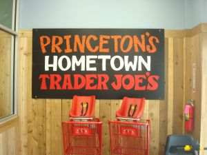 "The sign talks about Princeton's ""Hometown"" Trader Joe's. But it's in West Windsor. (click to expand)"